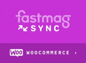 MODULE FASTMAG SYNC POUR WooCommerce
